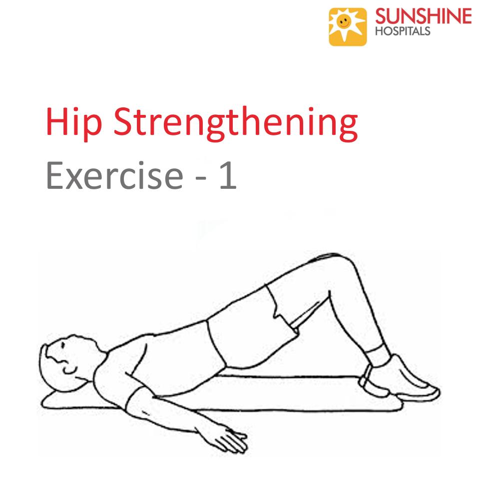 Hip Strengthening Exercise – 1   Sunshine Hospitals